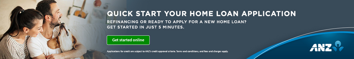 Quick start your home loan application with ANZ